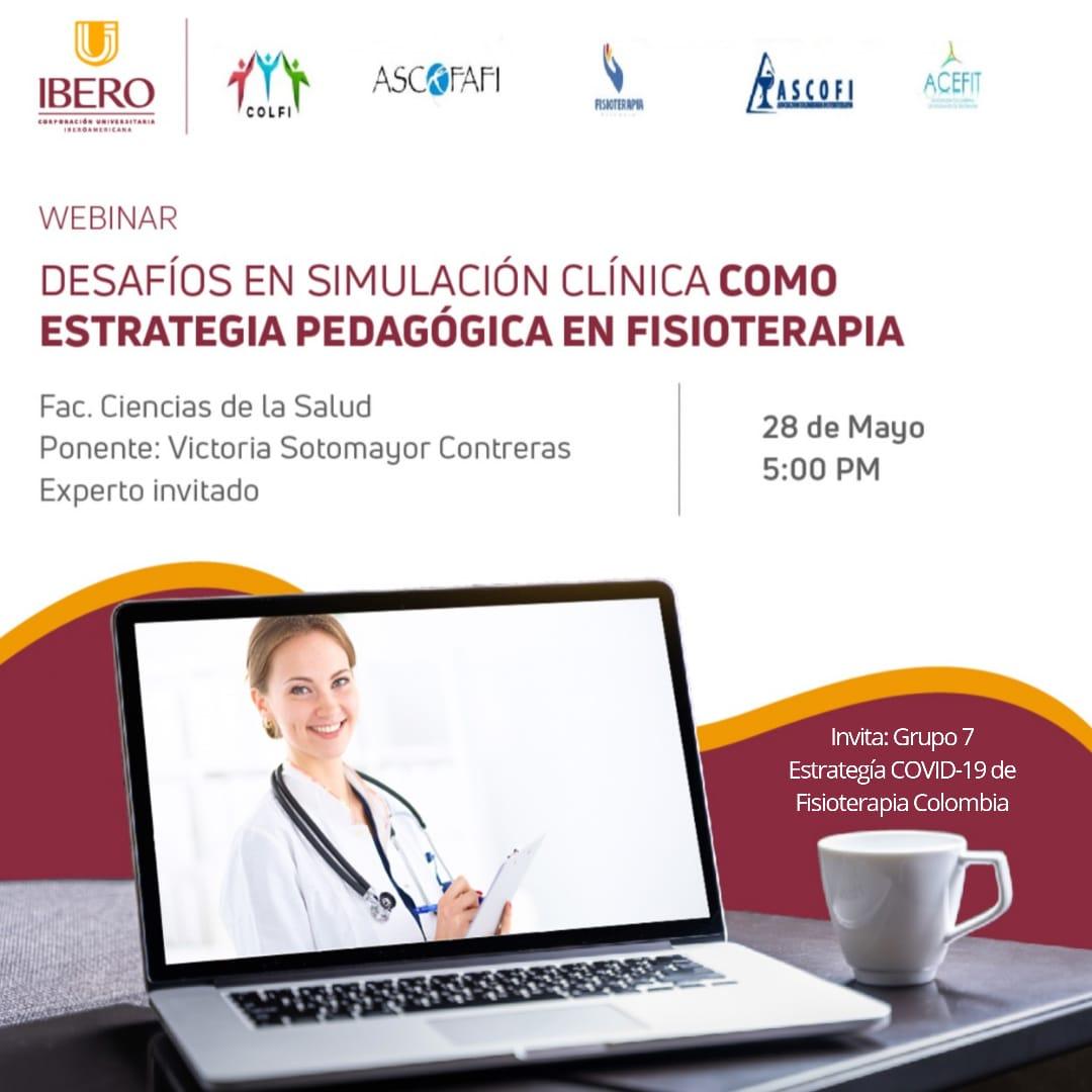 Webinar 28 Mayo | desafíos de simulación clínica como estrategia pedagógica en fisioterapia.
