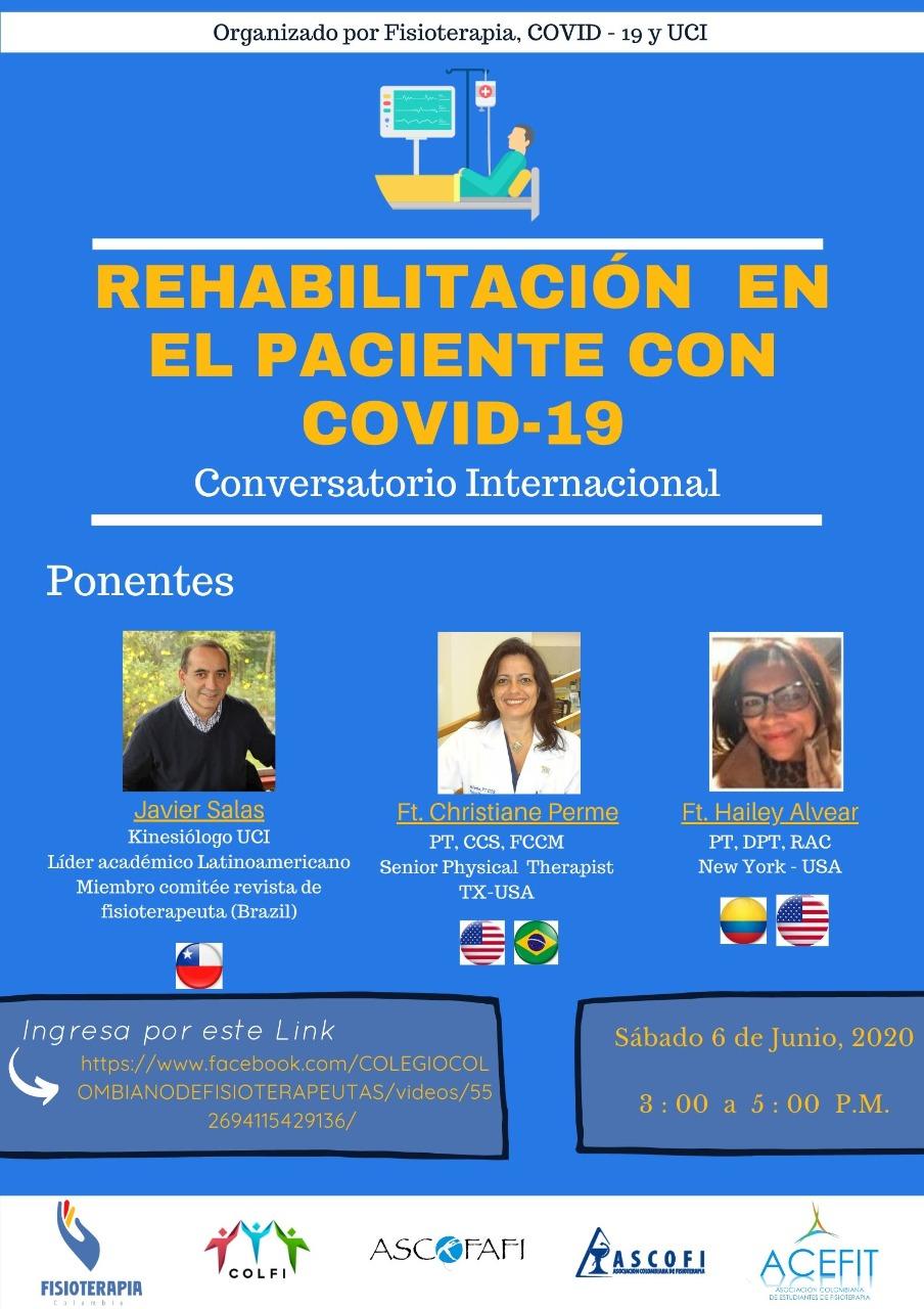 Junio 06 | Conversatorio internacional: rehabilitación del paciente con COVID-19.