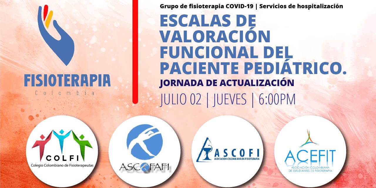 Webinar 2 Julio | Escalas de valoración funcional del paciente pediátrico.