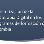Caracterización de la Fisioterapia Digital en los programas de formación de Colombia