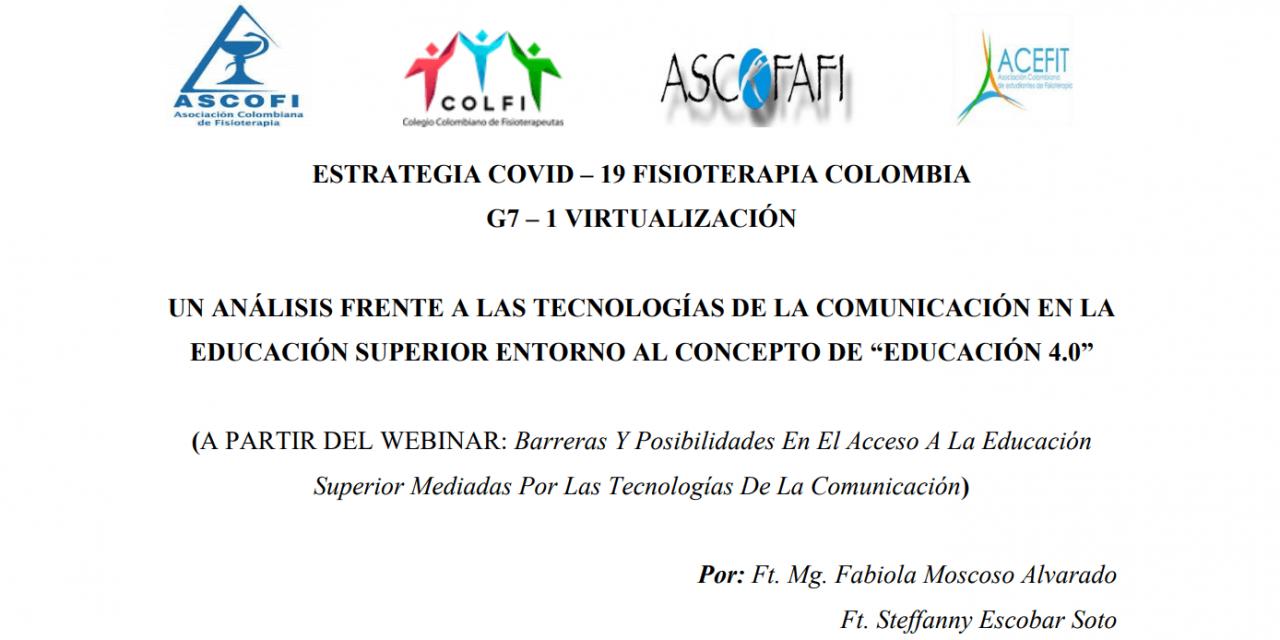 """Un análisis frente a las tecnologías de la comunicación en la educación superior entorno al concepto de """"EDUCACIÓN 4.0"""""""