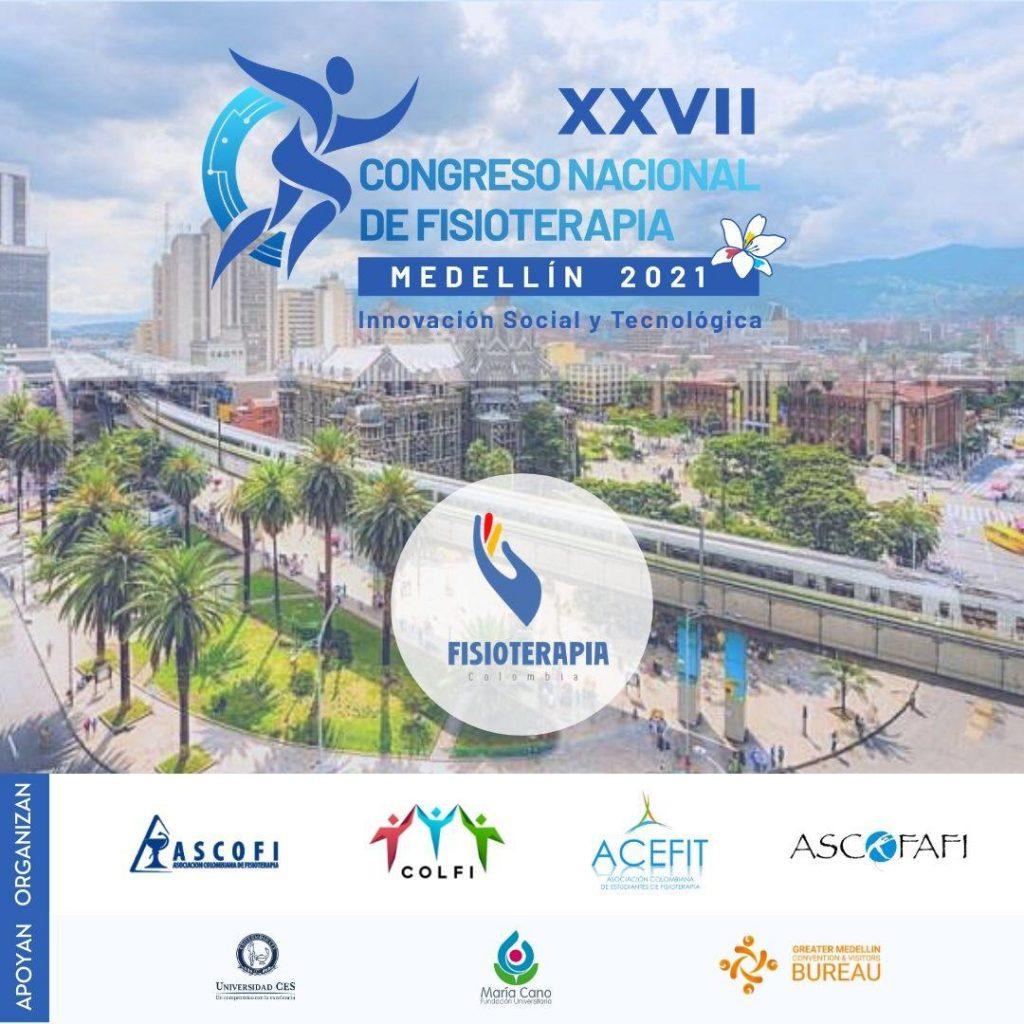 XXVII CONGRESO NACIONAL DE FISIOTERAPIA ASCOFI - COLFI - ASCOFAFI - ACEFIT