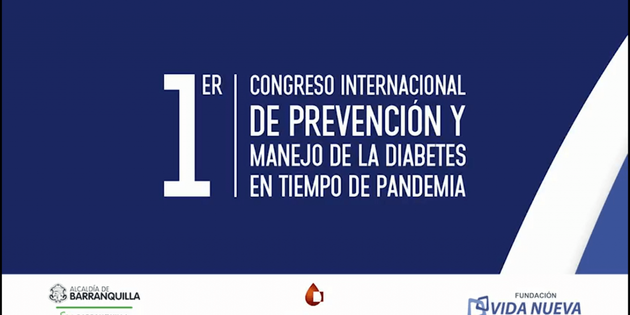 I Congreso Internacional de Prevención y Manejo de la Diabetes en Tiempos de Pandemia