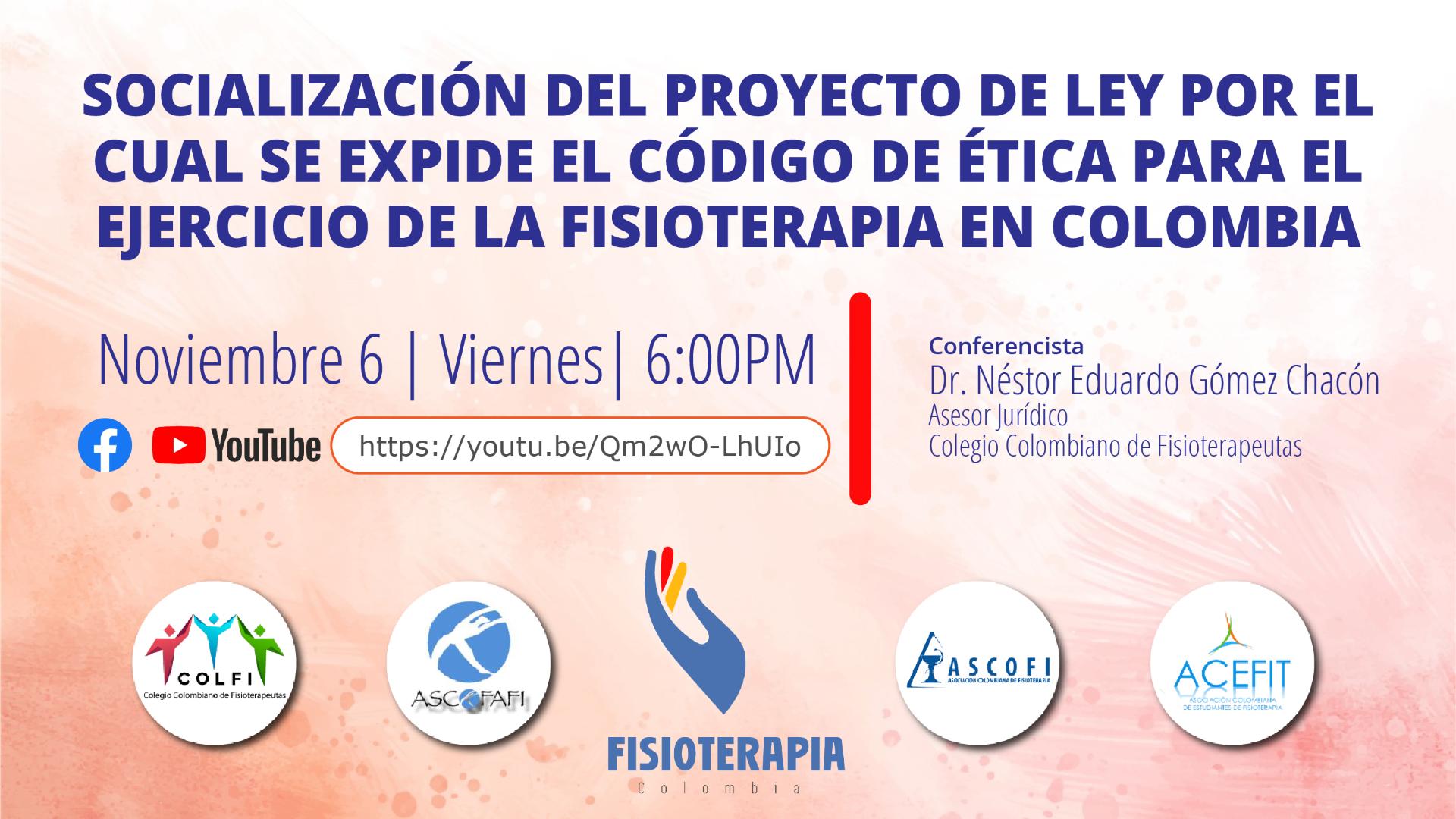 Socialización del proyecto de ley para reglamentar el Código del Ejercicio Profesional de Fisioterapia en Colombia.