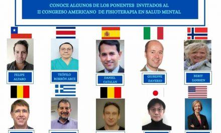 ¿ Ya conoces los ponentes centrales invitados al II Congreso Americano de Fisioterapia en Salud Mental ?