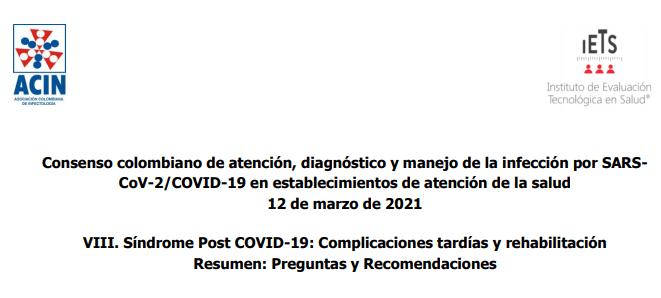 Capítulo: VIII. Síndrome Post COVID-19: Complicaciones tardías y rehabilitación