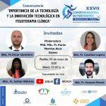Conversatorio: Importancia de la tecnología y la innovación tecnológica en fisioterapia clínica